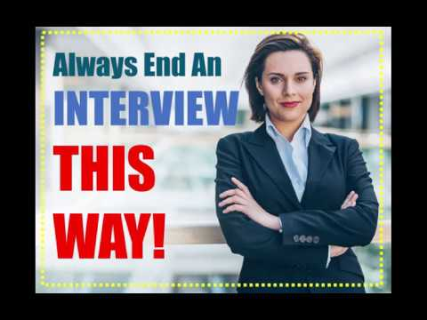 Say THIS at the end of every INTERVIEW to PASS!