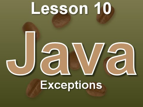 Java Lesson 10: Exceptions