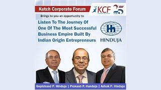 KCF Talk Show 'Journey Of Hinduja Group' featuring Gopichand P Hinduja, Prakash P & Ashok P Hinduja