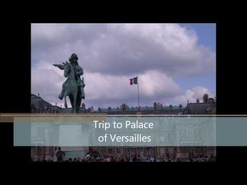 Trip to Palace of Versailles