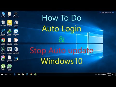 How to auto login & How to disable auto update on Windows 10
