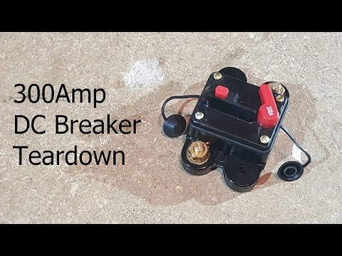 300Amp DC Circuit Breaker Teardown Troubleshooting