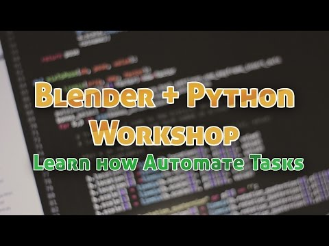 Intro to Python Scripting in Blender - Boston Meetup Workshop