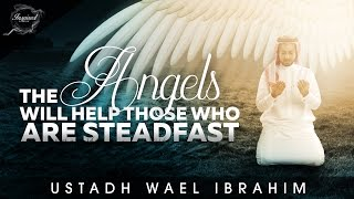 Want The Help Of The Angels? - Watch This! ᴴᴰ ┇ Must Watch┇ Ustadh Wael Ibrahim ┇ TDR Conference ┇