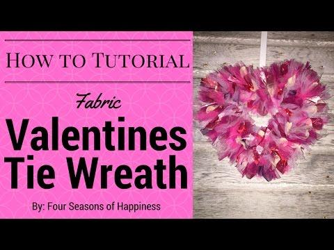 Dollar Tree Tie Valentines Wreath, Valentines Wreath, Tie Valentines Wreath