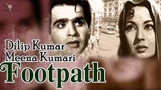 Footpath 1953    Full Hindi Movie