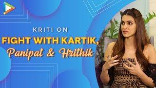 Kriti Sanon BREAKS Silence On Her Rumoured Fight With Kartik Aaryan   Panipat with Arjun   Varun