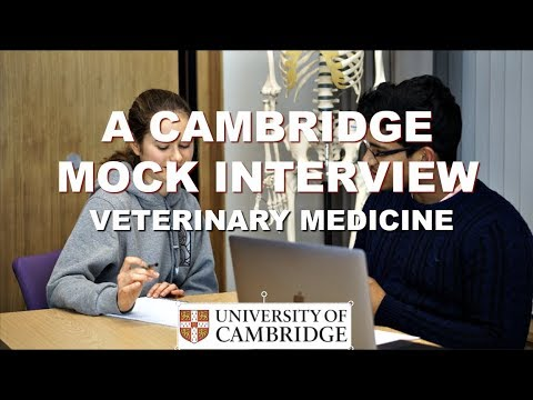 Cambridge Mock Interview for Veterinary Medicine