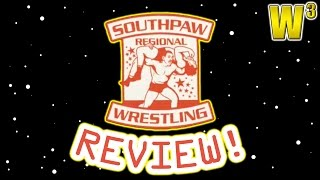 Southpaw Regional Wrestling! | Wrestling With Wregret