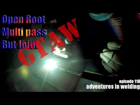 TIG Welding thick steel - Adventures in Welding 118