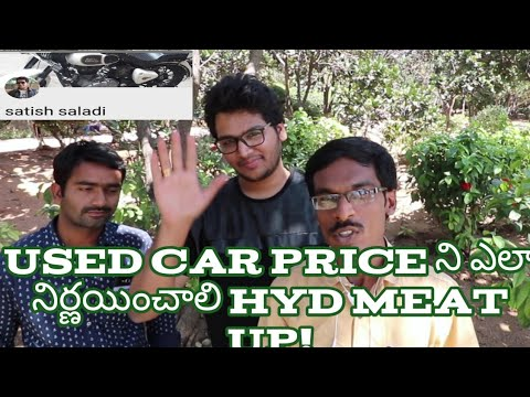 Hyderabad meet up How to calculate used car prise