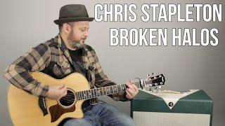 """Chris Stapleton """"Broken Halos"""" Guitar Lesson - Super Easy Acoustic Songs"""