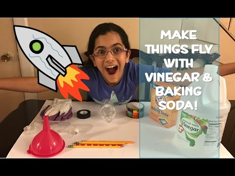 Kids Science Experiment: Vinegar and Baking Soda Rocket | Lets Fly!!