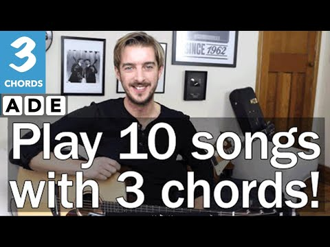 Play TEN guitar songs with three EASY chords E A & D - 3 Chord Songs on Guitar