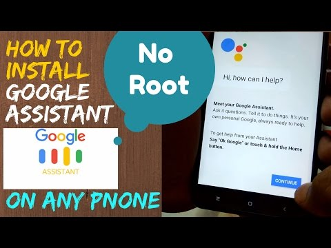 Get Google Assistant On Any Android Phone 💥  [ No ROOT ]💥