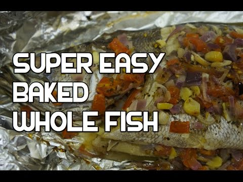 How to Cook Whole Baked Fish recipe - The easy way