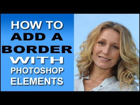 Add A Border With Photoshop Elements
