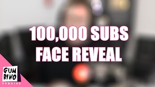 Face Reveal - 100,000 Subscribers