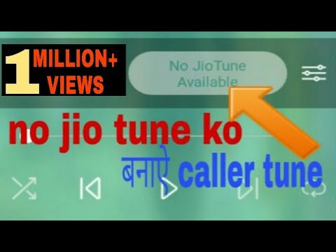No jio tune available|| kese set kre free jio caller tune