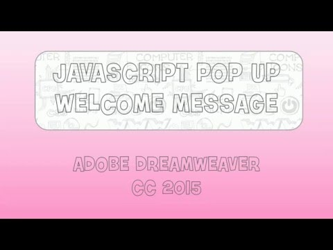 JavaScript Pop Up Welcome Message