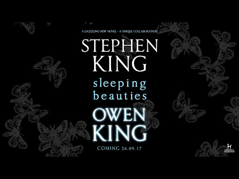 Stephen King and Owen King introduce SLEEPING BEAUTIES | Hodder & Stoughton