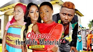 CHISOM THE WIFE MATERIAL 4 - 2018 LATEST NIGERIAN NOLLYWOOD MOVIES
