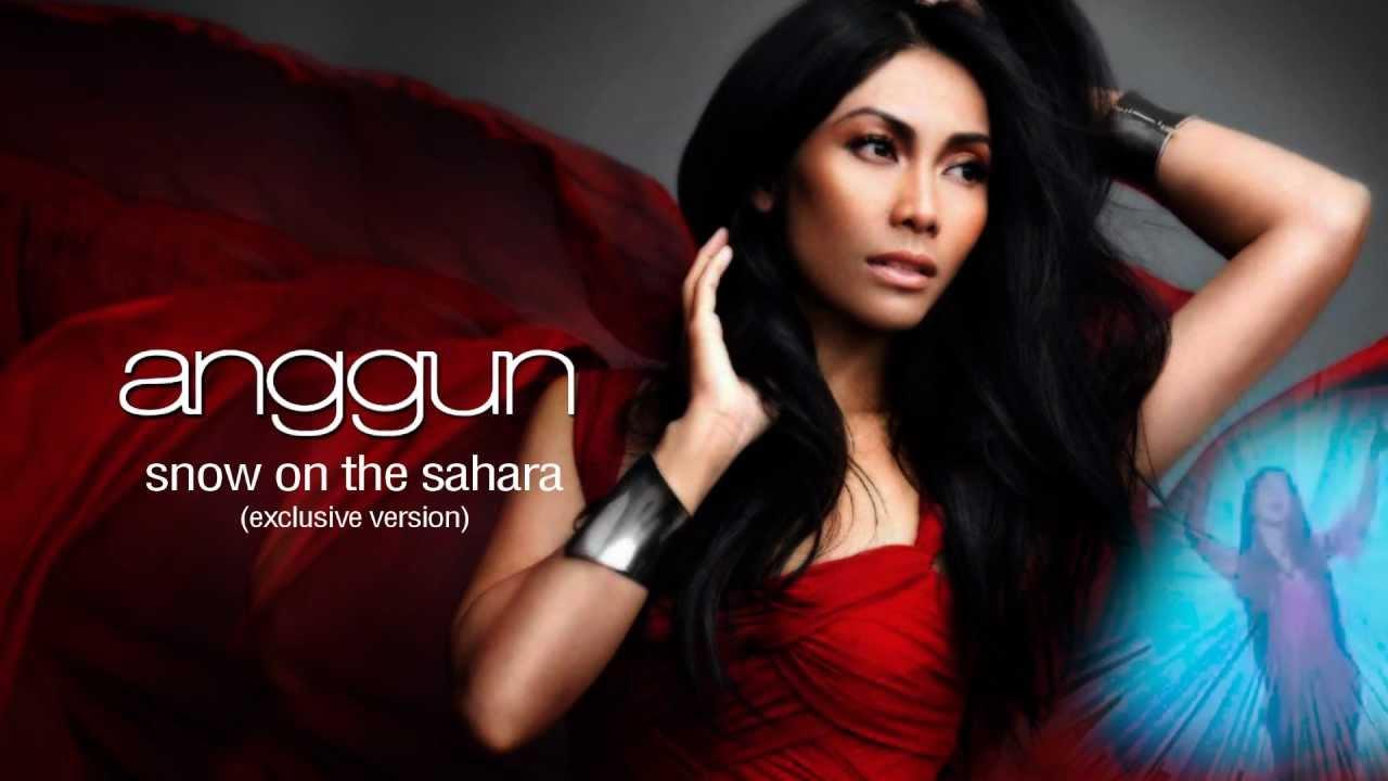 Download Anggun - Snow On The Sahara [Exclusive Version 2013 - Prod. Cyril Kamar aka K-Maro] RADIO RIP MP3 Gratis