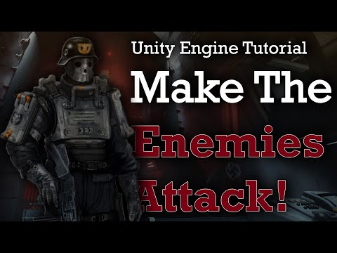 Make Enemies Attack the Player | Unity FPS Tutorial Part 4