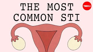 What is HPV and how can you protect yourself from it? - Emma Bryce