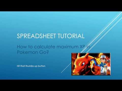 Spreadsheet Tutorial - Max XP in Pokemon Go