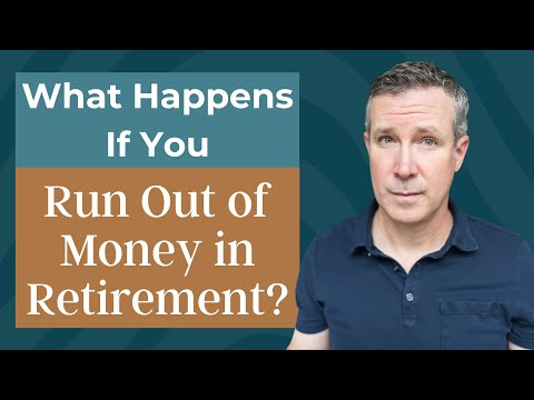 What Happens If You Run Out Of Money In Retirement?