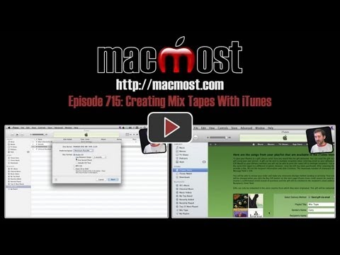 Creating Mix Tapes With iTunes (MacMost Now 715)