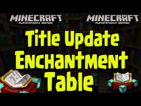 Minecraft PS3, PS4, Xbox - Title Update Enchantment Table New Enchantments