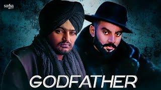 Sippy Gill : GODFATHER (Full Video) Sidhu Moose Wala, Deep Jandu | Punjabi Songs 2017 | Saga Music