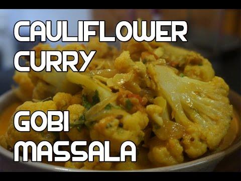 Cauliflower Curry Recipe - Gobi Masala
