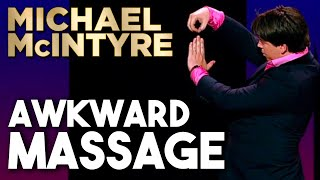 Awkward Massage | Michael McIntyre Stand Up Comedy