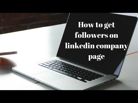 How to get followers on linkedin company page