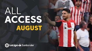 All Access LaLiga Santander Agosto