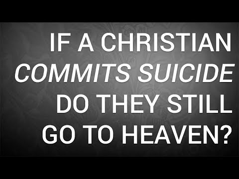 If a Christian Commits Suicide, Do They Still Go to Heaven?