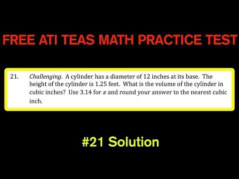 ATI TEAS MATH Number 21 Solution - FREE Math Practice Test - Volume of a Cylinder