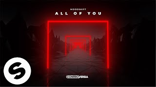 Moodshift - All Of You (Official Audio)