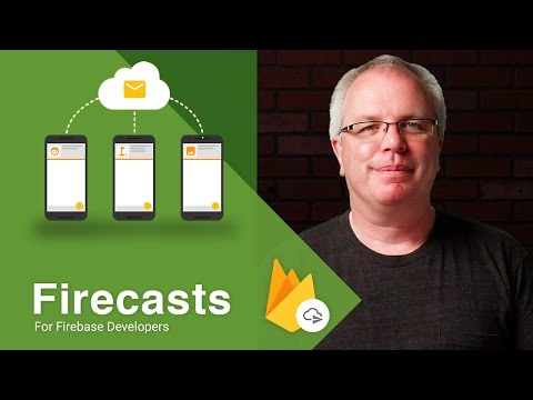 Getting Started with Firebase Cloud Messaging on Android - Firecasts