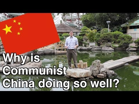 Econ 1.6- Economic Systems: Why is Communist China doing so well?
