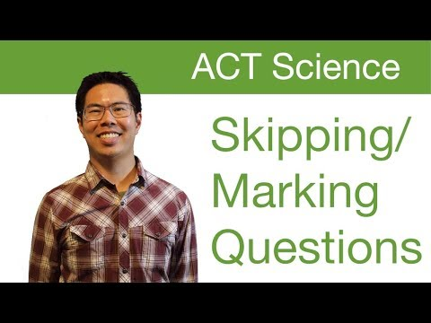 Top ACT Science Tips/Strategies - Skipping/Marking Questions