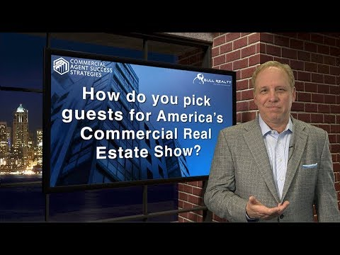 How do you pick guests for America's Commercial Real Estate Show?