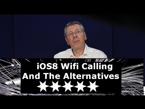 Apple iOS8 Wifi Calling And The Alternatives