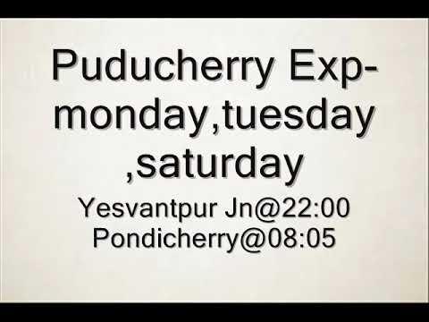 bangalore to pondicherry train  timings