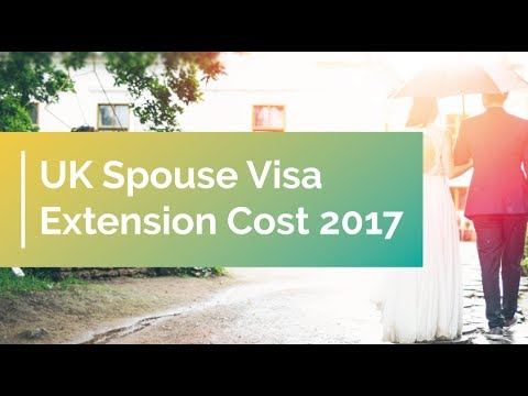 UK Spouse Visa Extension Cost 2017