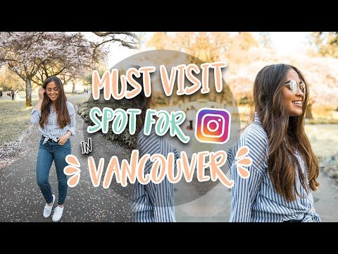 BEST SPOT FOR PHOTOS IN VANCOUVER, CANADA ♡