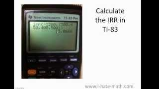 How To Calculate Irr Internal Rate Return In Texas Instrument Ti83 84
